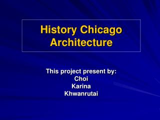 History Chicago Architecture