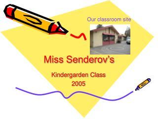 Miss Senderov's