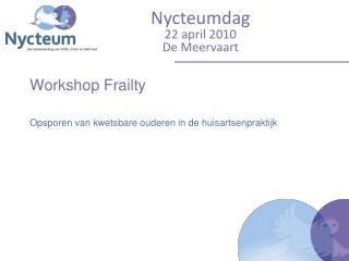 Workshop Frailty