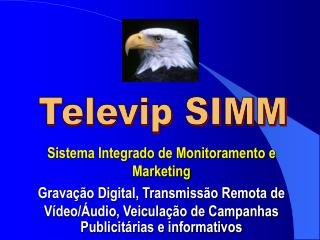 Sistema Integrado de Monitoramento e Marketing