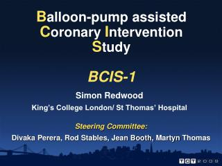 B alloon-pump assisted  C oronary  I ntervention S tudy BCIS-1