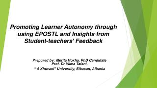 Promoting Learner Autonomy through using EPOSTL and Insights from Student-teachers' Feedback