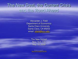 The New Deal, the Current Crisis and the Road Ahead