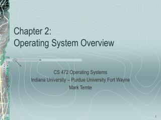 Chapter 2:   Operating System Overview