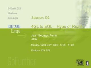4GL to EGL – Hype or Reality