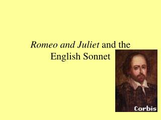 Romeo and Juliet and the English Sonnet