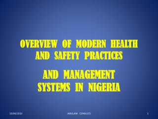 OVERVIEW  OF  MODERN  HEALTH  AND  SAFETY  PRACTICES