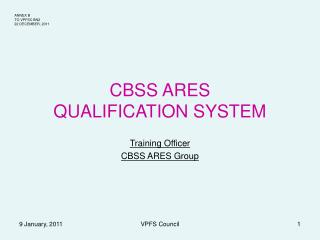 CBSS ARES QUALIFICATION SYSTEM
