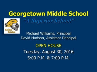 OPEN HOUSE Tuesday, August 30, 2016 5:00 P.M. & 7:00 P.M.