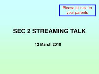 SEC 2 STREAMING TALK