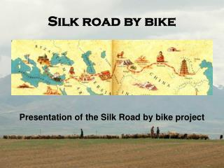 Silk road by bike