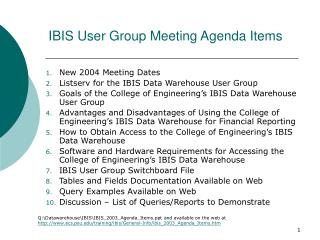 IBIS User Group Meeting Agenda Items