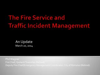 The Fire Service and Traffic Incident Management