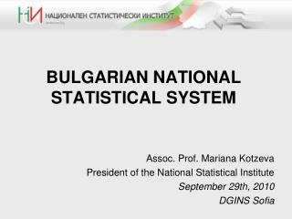 BULGARIAN NATIONAL STATISTICAL SYSTEM