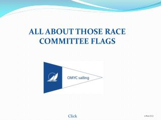 ALL ABOUT THOSE RACE COMMITTEE FLAGS