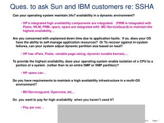 Ques. to ask Sun and IBM customers re: SSHA