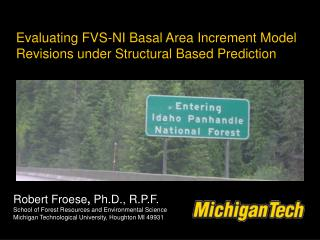 Evaluating FVS-NI Basal Area Increment Model Revisions under Structural Based Prediction