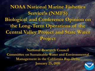NOAA National Marine Fisheries Service's (NMFS)
