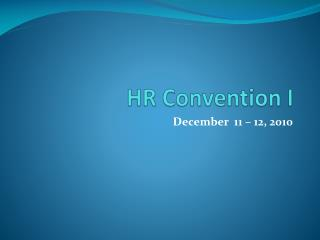 HR Convention I