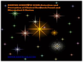 NORTON SCIENTIFIC SCAM-Detection and Prevention of Clinical