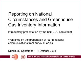 Reporting on National Circumstances and Greenhouse Gas Inventory Information
