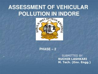 VEHICULAR POLLUTION OF INDORE BY RUCHIR LASHKARI