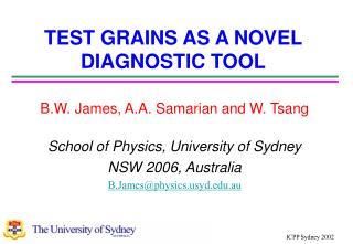 TEST GRAINS AS A NOVEL DIAGNOSTIC TOOL