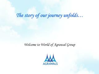 The story of our journey unfolds…
