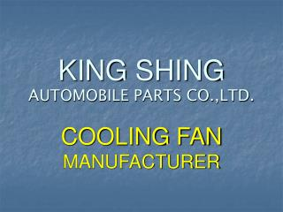 KING SHING AUTOMOBILE PARTS CO.,LTD.
