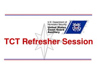 TCT Refresher Session