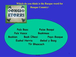Which do you think is the Basque word for  Basque Country ?
