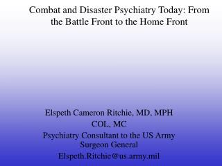 Combat and Disaster Psychiatry Today: From the Battle Front to the Home Front
