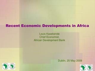 Recent Economic Developments in Africa