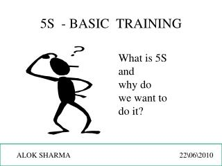 5S  - BASIC  TRAINING