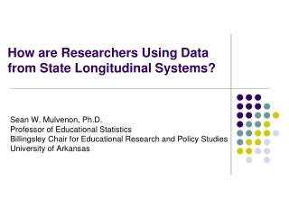How are Researchers Using Data from State Longitudinal Systems