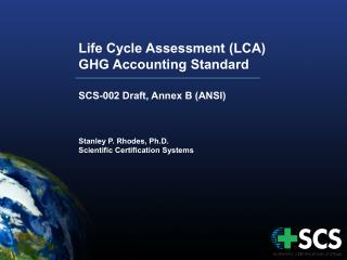 Life Cycle Assessment (LCA)  GHG Accounting Standard