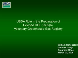USDA Role in the Preparation of Revised DOE 1605(b)  Voluntary Greenhouse Gas Registry