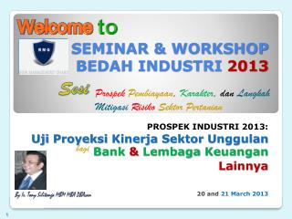 SEMINAR & WORKSHOP BEDAH INDUSTRI  2013