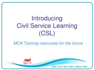 Introducing  Civil Service Learning (CSL)