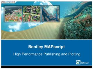 Bentley MAPscript