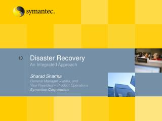Disaster Recovery An Integrated Approach