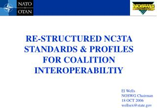 RE-STRUCTURED NC3TA  STANDARDS & PROFILES  FOR COALITION INTEROPERABILTIY