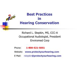 Best Practices in Hearing Conservation