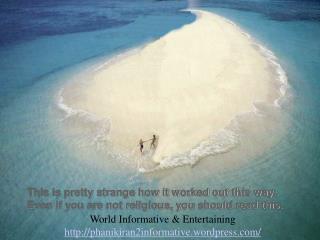 World Informative & Entertaining phanikiran2informative.wordpress/