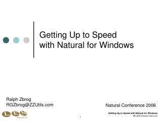 Getting Up to Speed with Natural for Windows