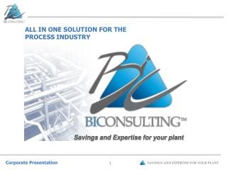 ALL IN ONE SOLUTION FOR THE PROCESS INDUSTRY