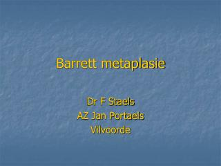 Barrett metaplasie