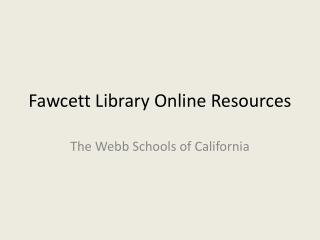 Fawcett Library Online Resources