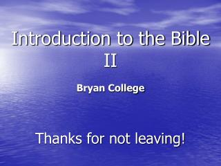 Introduction to the Bible II