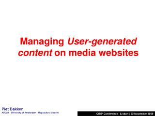 Managing  User-generated content  on media websites